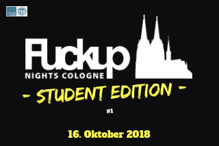 Fuckup Nights Cologne - Student Edition